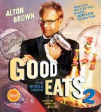 Good Eats 2: The Middle Years, by Alton Brown